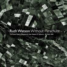 Ruth Watson: Without Parachute - the catalogue