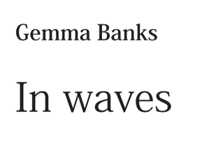 In waves by Gemma Banks