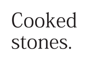 Foreword: Cooked stones by Hamish Petersen
